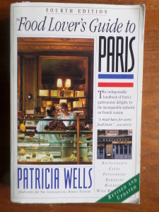Patricia Wells, A Food Lover's Guide to Paris